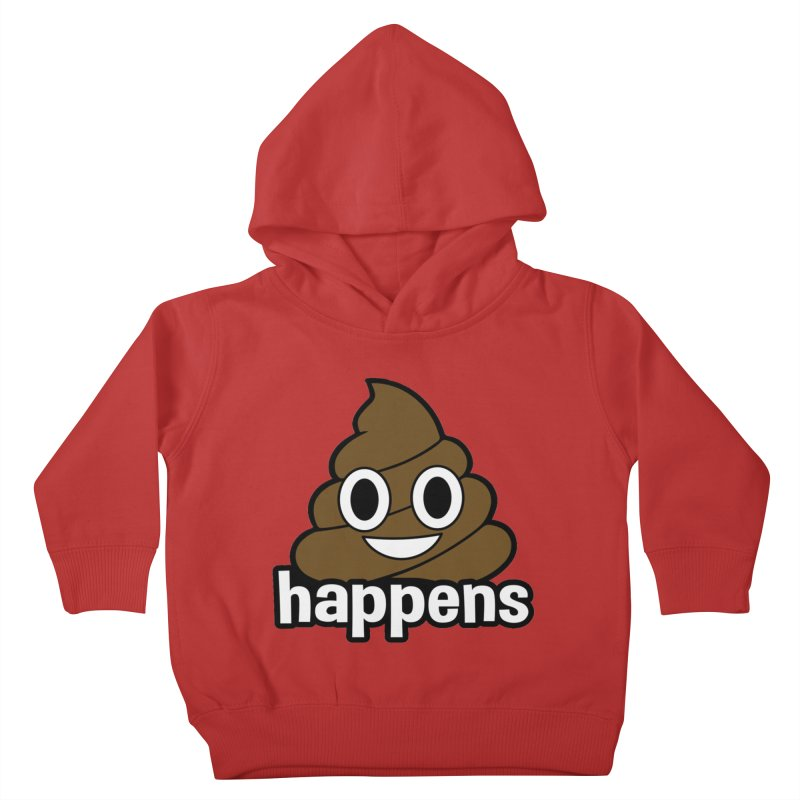 Poop Happens Kids Toddler Pullover Hoody by Moon Joggers's Artist Shop