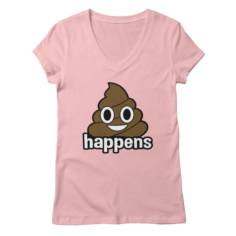 Poop Happens Women's Regular V-Neck by Moon Joggers's Artist Shop
