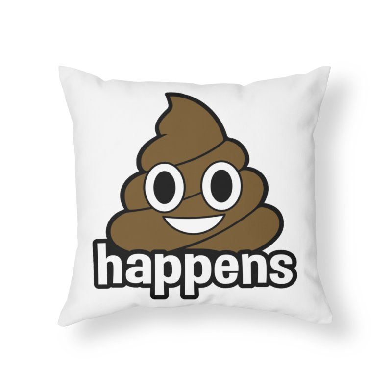 Poop Happens Home Throw Pillow by Moon Joggers's Artist Shop