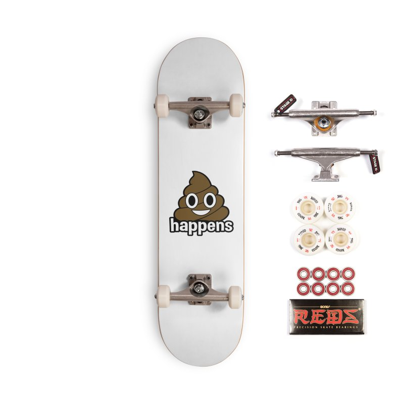 Poop Happens Accessories Complete - Pro Skateboard by Moon Joggers's Artist Shop