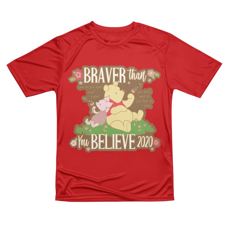 Braver Than You Believe 2020 Women's Performance Unisex T-Shirt by Moon Joggers's Artist Shop