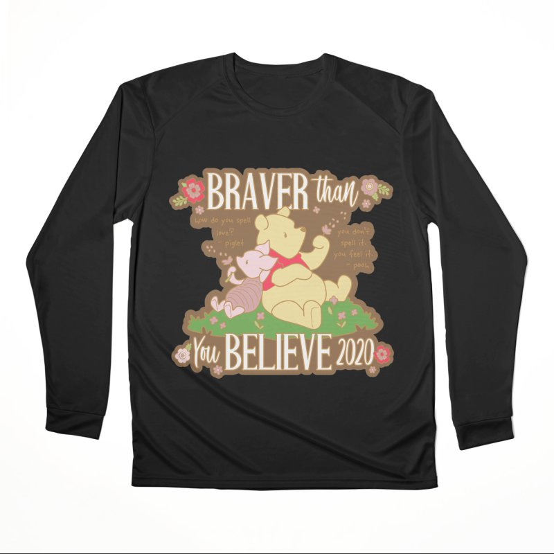 Braver Than You Believe 2020 Men's Performance Longsleeve T-Shirt by Moon Joggers's Artist Shop