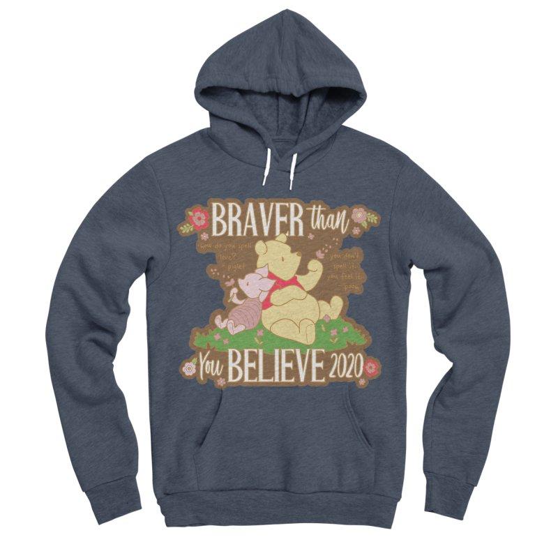 Braver Than You Believe 2020 Men's Sponge Fleece Pullover Hoody by Moon Joggers's Artist Shop