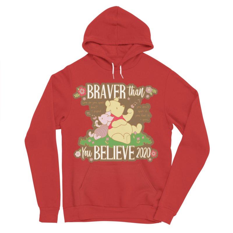 Braver Than You Believe 2020 Women's Sponge Fleece Pullover Hoody by Moon Joggers's Artist Shop