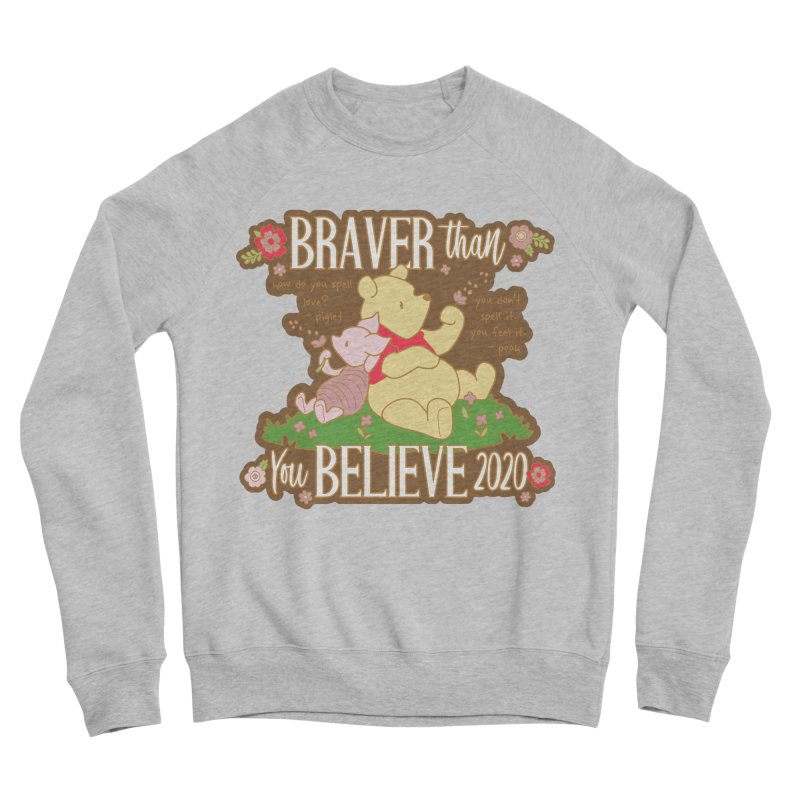 Braver Than You Believe 2020 Men's Sponge Fleece Sweatshirt by Moon Joggers's Artist Shop