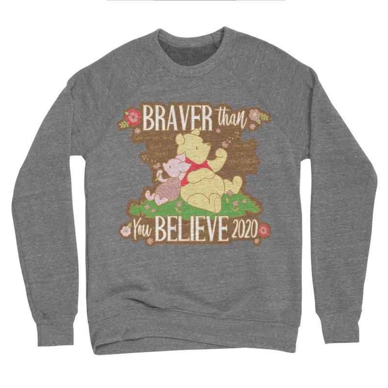 Braver Than You Believe 2020 Women's Sponge Fleece Sweatshirt by Moon Joggers's Artist Shop
