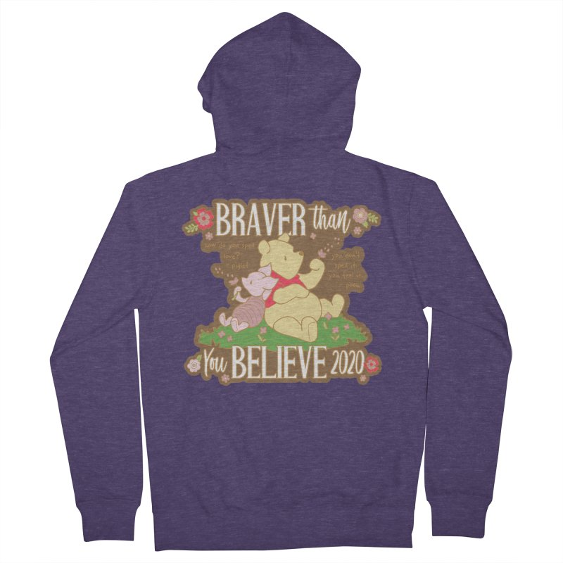 Braver Than You Believe 2020 Men's French Terry Zip-Up Hoody by Moon Joggers's Artist Shop