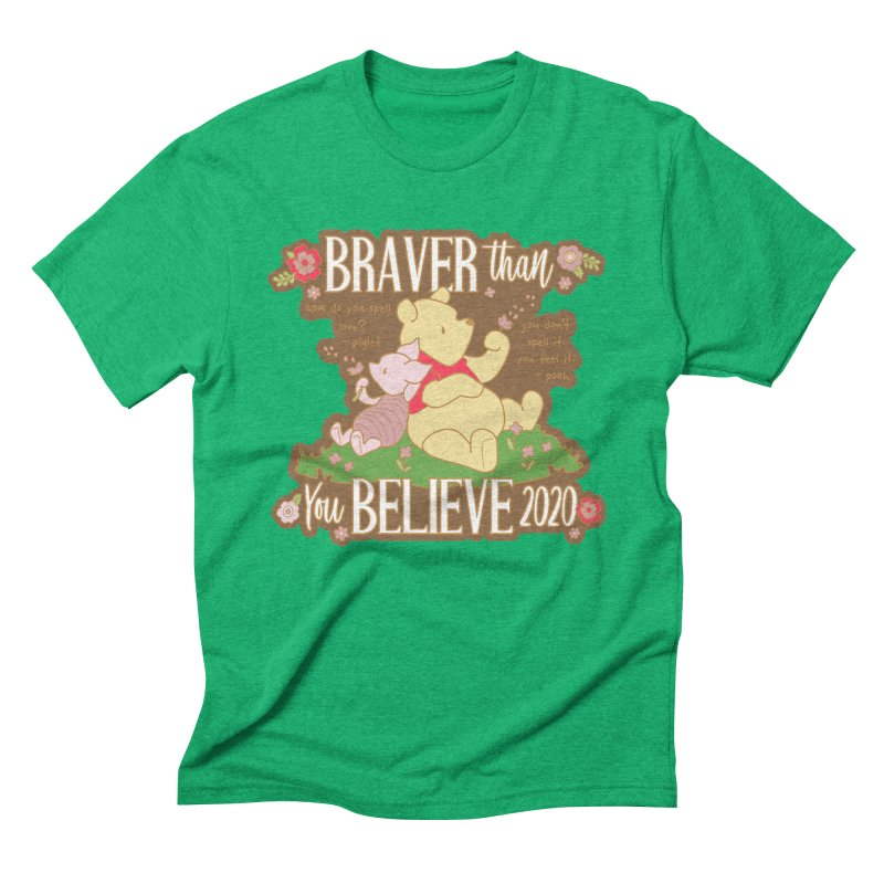 Braver Than You Believe 2020 Men's Triblend T-Shirt by Moon Joggers's Artist Shop
