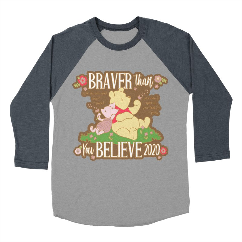 Braver Than You Believe 2020 Women's Baseball Triblend Longsleeve T-Shirt by Moon Joggers's Artist Shop