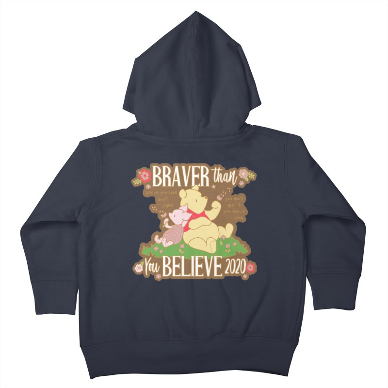 Braver Than You Believe 2020 Kids Toddler Zip-Up Hoody by Moon Joggers's Artist Shop