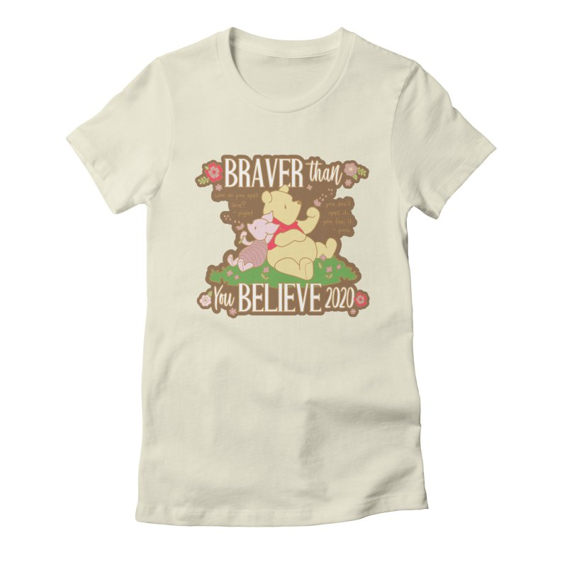 Braver Than You Believe 2020 Women's Fitted T-Shirt by Moon Joggers's Artist Shop