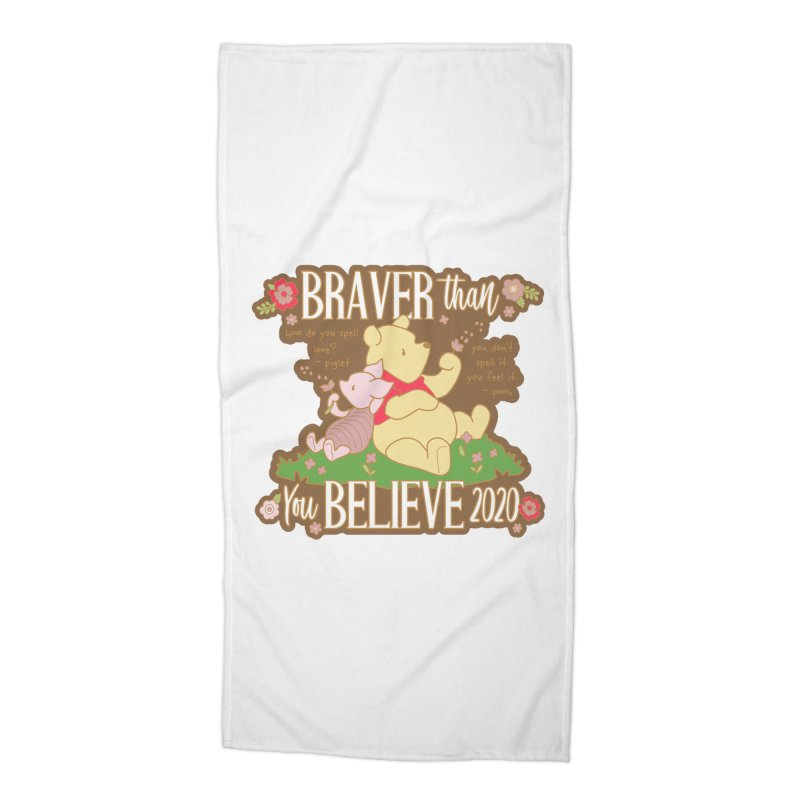 Braver Than You Believe 2020 Accessories Beach Towel by Moon Joggers's Artist Shop