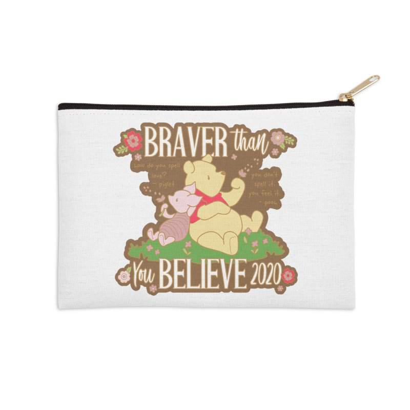 Braver Than You Believe 2020 Accessories Zip Pouch by Moon Joggers's Artist Shop