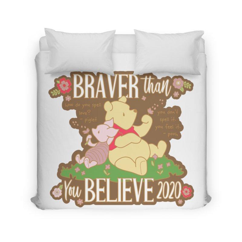 Braver Than You Believe 2020 Home Duvet by Moon Joggers's Artist Shop