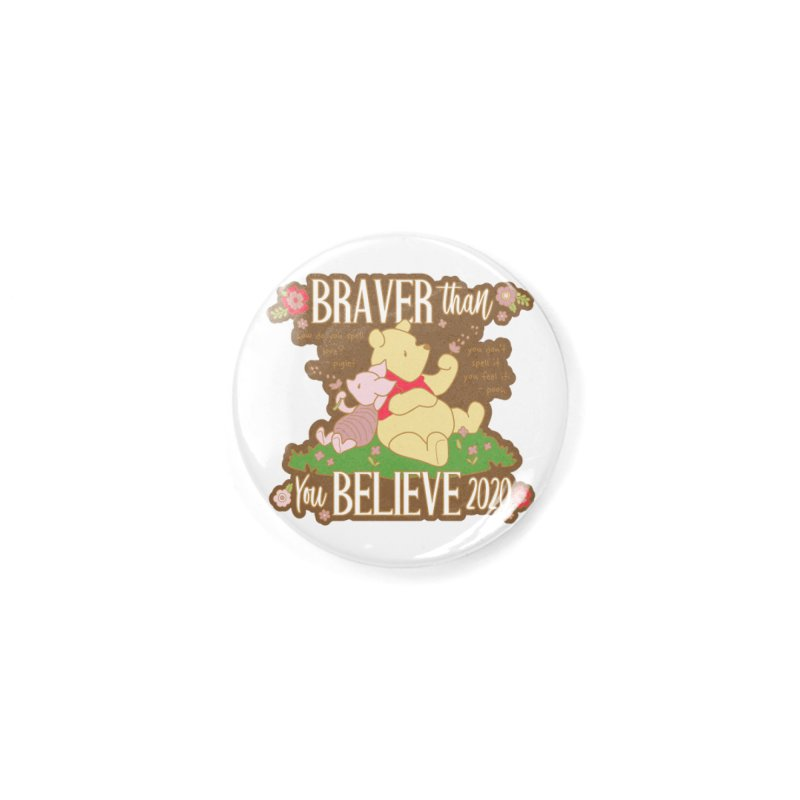 Braver Than You Believe 2020 Accessories Button by Moon Joggers's Artist Shop