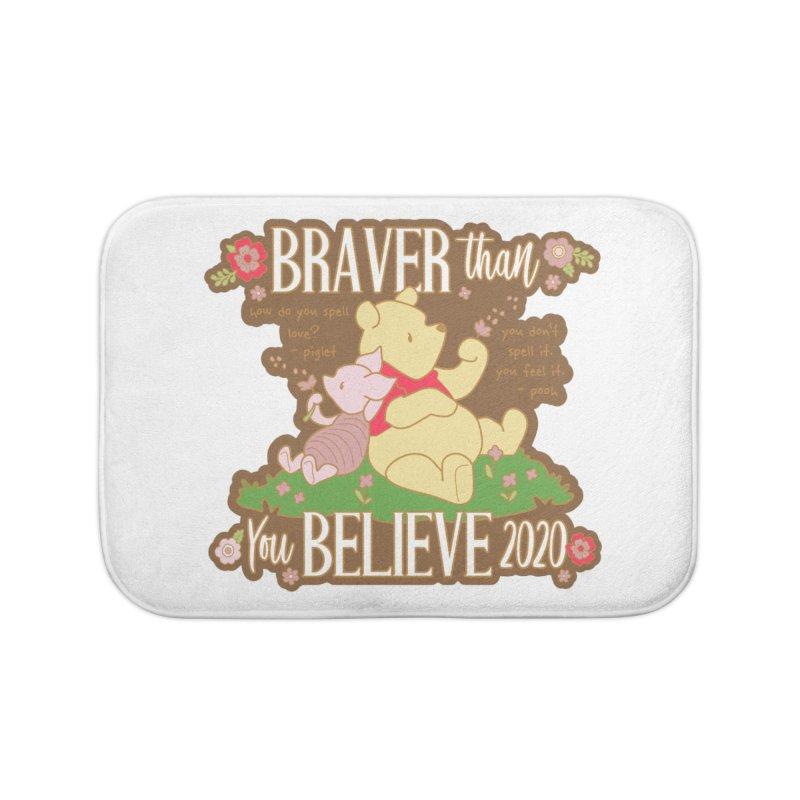 Braver Than You Believe 2020 Home Bath Mat by Moon Joggers's Artist Shop