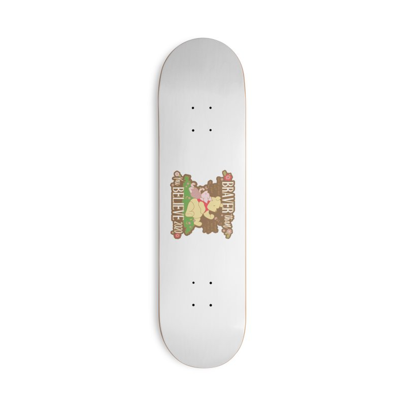 Braver Than You Believe 2020 Accessories Deck Only Skateboard by Moon Joggers's Artist Shop