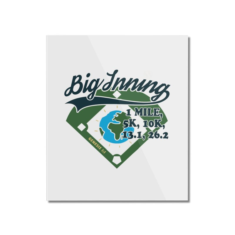 In the Big Inning Home Mounted Acrylic Print by Moon Joggers's Artist Shop