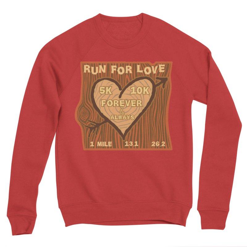 Run 4 Love Women's Sponge Fleece Sweatshirt by Moon Joggers's Artist Shop