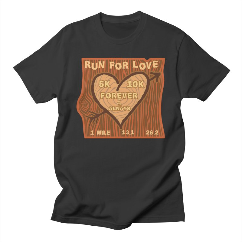 Run 4 Love Women's Regular Unisex T-Shirt by Moon Joggers's Artist Shop