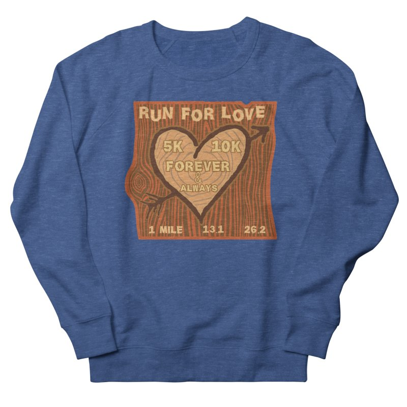 Run 4 Love Men's French Terry Sweatshirt by Moon Joggers's Artist Shop