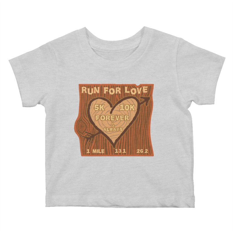 Run 4 Love Kids Baby T-Shirt by Moon Joggers's Artist Shop