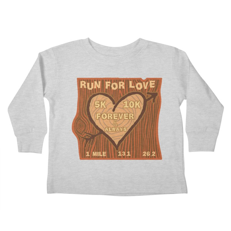 Run 4 Love Kids Toddler Longsleeve T-Shirt by Moon Joggers's Artist Shop