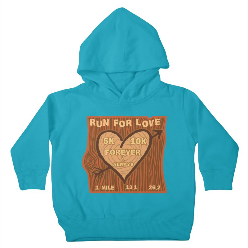 Run 4 Love Kids Toddler Pullover Hoody by Moon Joggers's Artist Shop