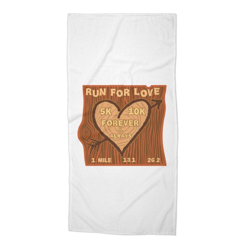 Run 4 Love Accessories Beach Towel by Moon Joggers's Artist Shop