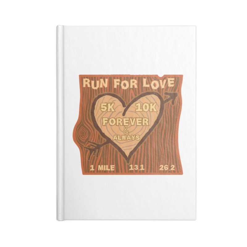 Run 4 Love Accessories Lined Journal Notebook by Moon Joggers's Artist Shop