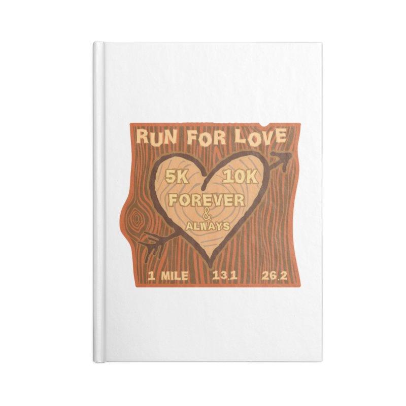 Run 4 Love Accessories Blank Journal Notebook by Moon Joggers's Artist Shop