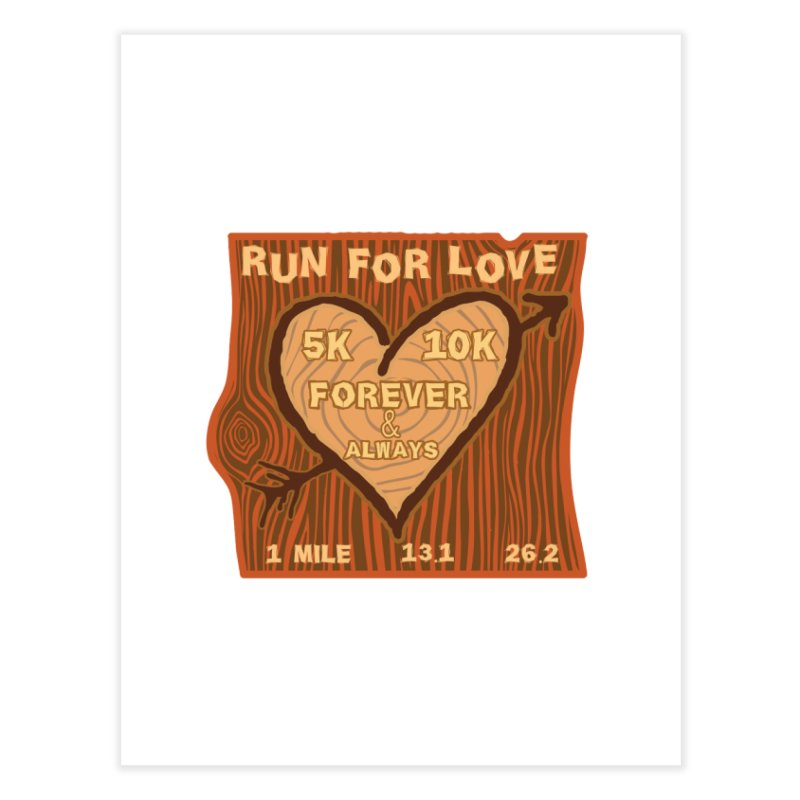 Run 4 Love Home Fine Art Print by Moon Joggers's Artist Shop