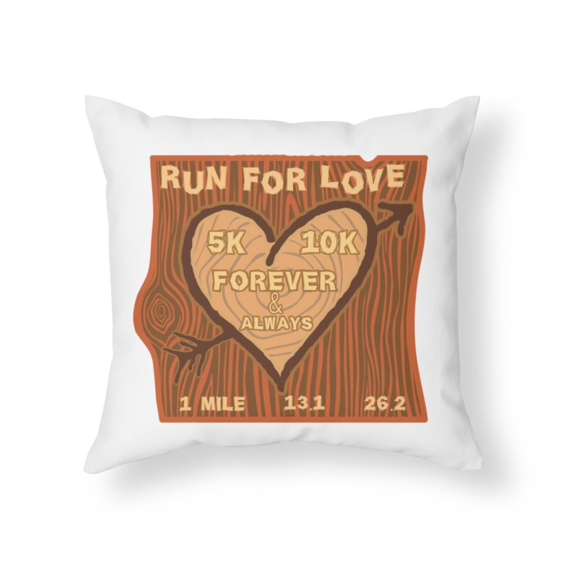 Run 4 Love Home Throw Pillow by Moon Joggers's Artist Shop