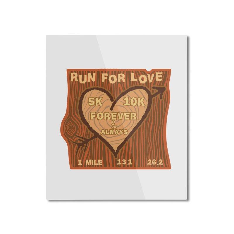 Run 4 Love Home Mounted Aluminum Print by Moon Joggers's Artist Shop