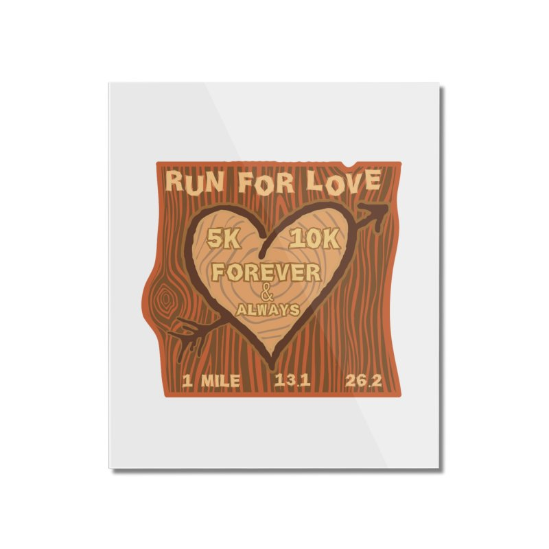 Run 4 Love Home Mounted Acrylic Print by Moon Joggers's Artist Shop