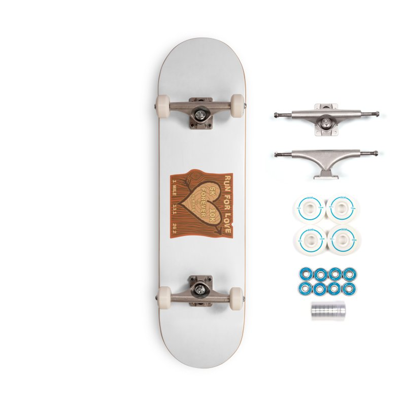 Run 4 Love Accessories Complete - Basic Skateboard by Moon Joggers's Artist Shop