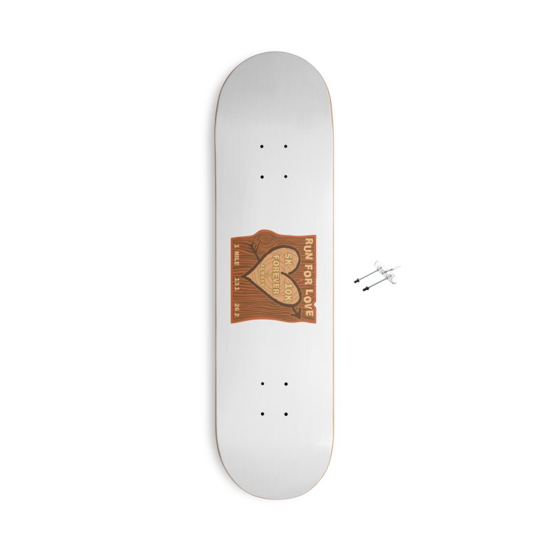 Run 4 Love Accessories With Hanging Hardware Skateboard by Moon Joggers's Artist Shop