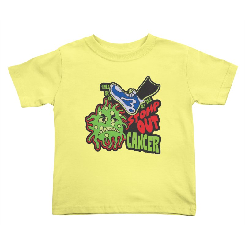 World Cancer Day Stomp Out Cancer! Kids Toddler T-Shirt by Moon Joggers's Artist Shop