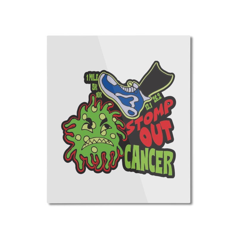 World Cancer Day Stomp Out Cancer! Home Mounted Aluminum Print by Moon Joggers's Artist Shop
