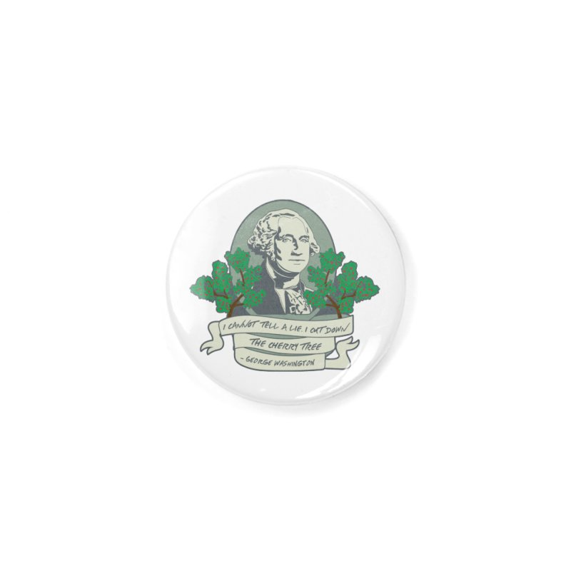 President's Day: Washington Accessories Button by Moon Joggers's Artist Shop