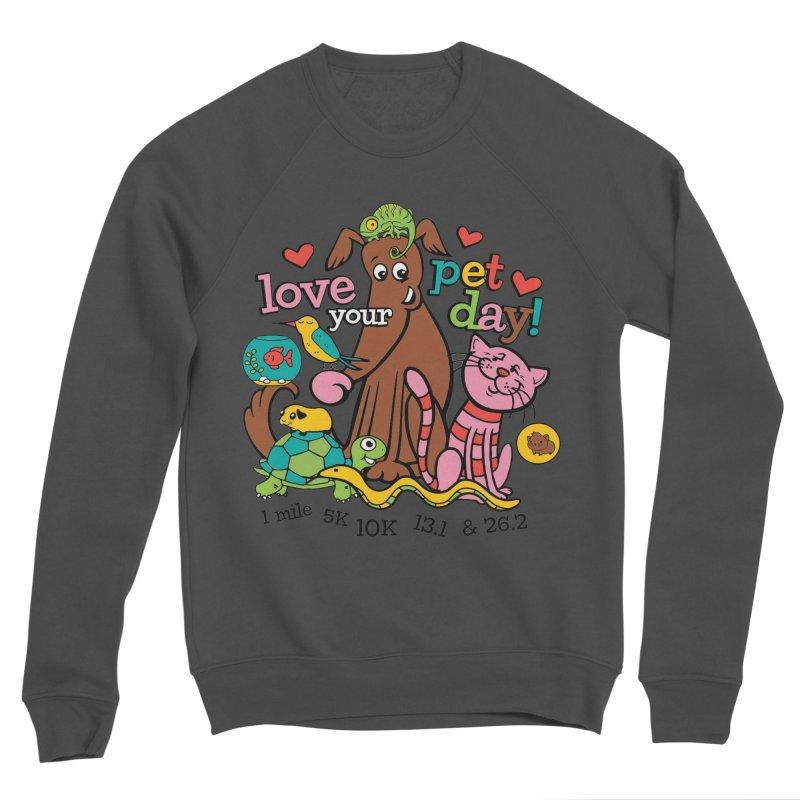 Love Your Pet Men's Sponge Fleece Sweatshirt by Moon Joggers's Artist Shop