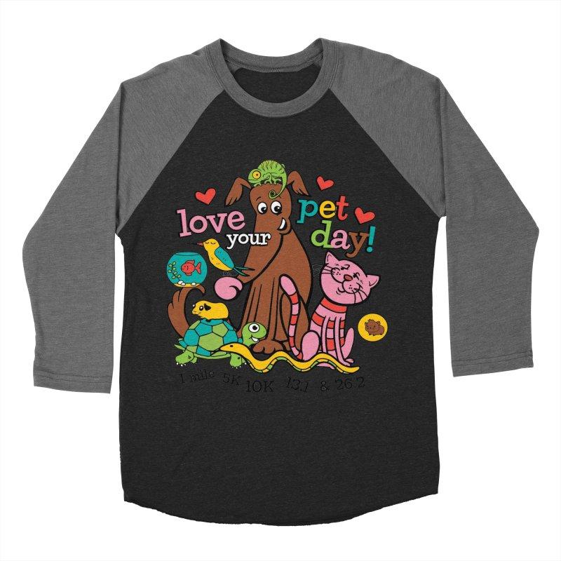 Love Your Pet Women's Baseball Triblend Longsleeve T-Shirt by Moon Joggers's Artist Shop