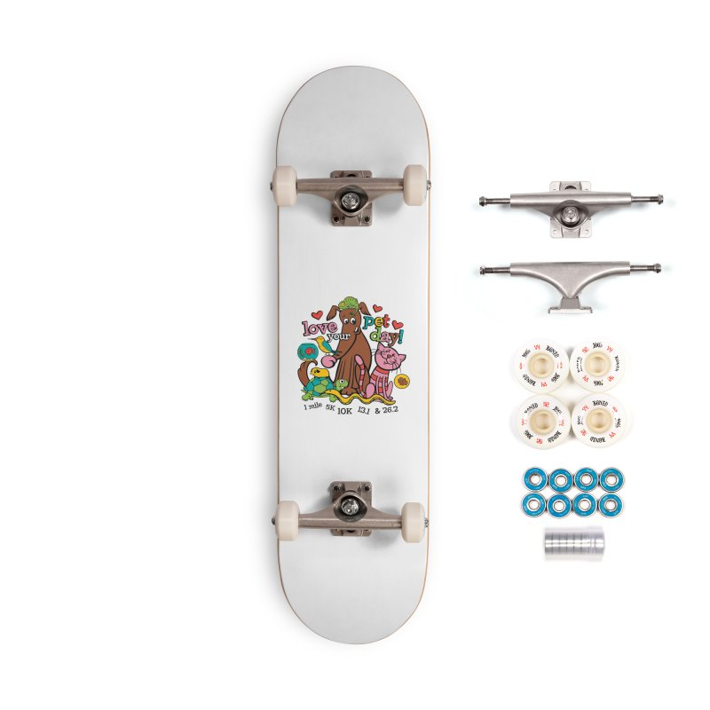 Love Your Pet Accessories Complete - Premium Skateboard by Moon Joggers's Artist Shop