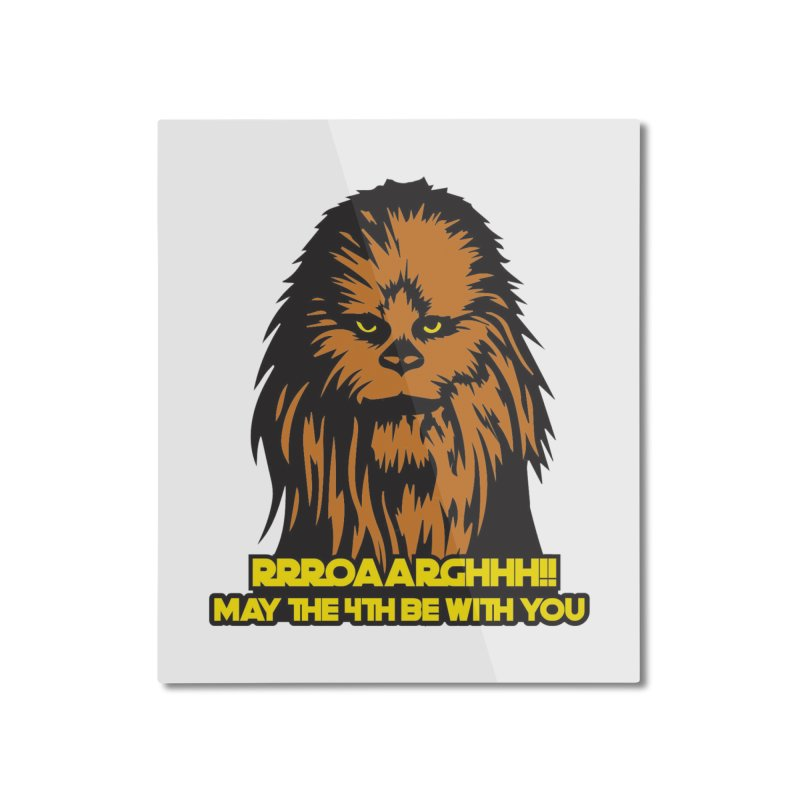 May the Fourth Be With You Home Mounted Aluminum Print by Moon Joggers's Artist Shop