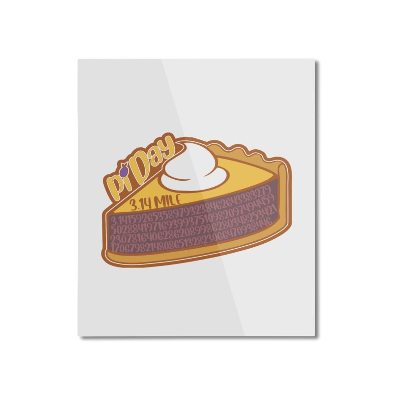 Pi Day Home Mounted Aluminum Print by Moon Joggers's Artist Shop