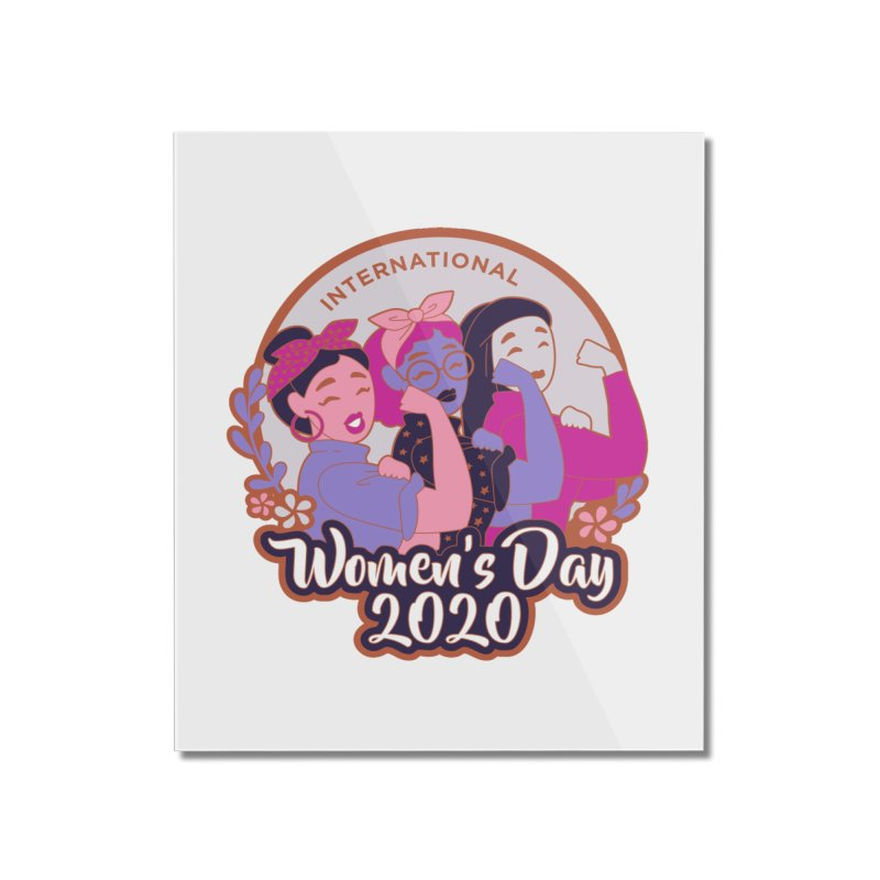 International Women's Day Home Mounted Acrylic Print by Moon Joggers's Artist Shop