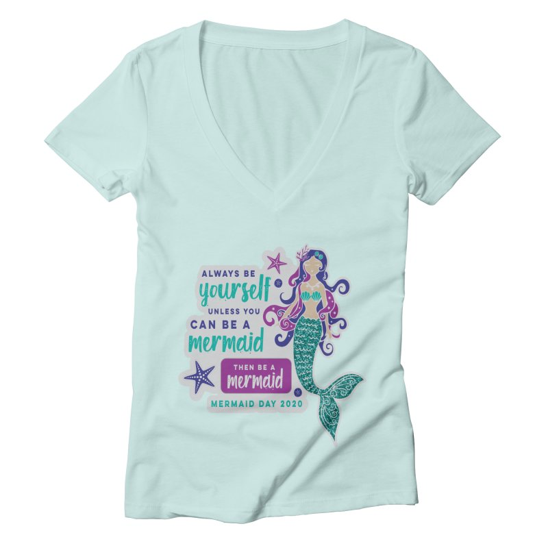 Be A Mermaid Women's Deep V-Neck V-Neck by Moon Joggers's Artist Shop