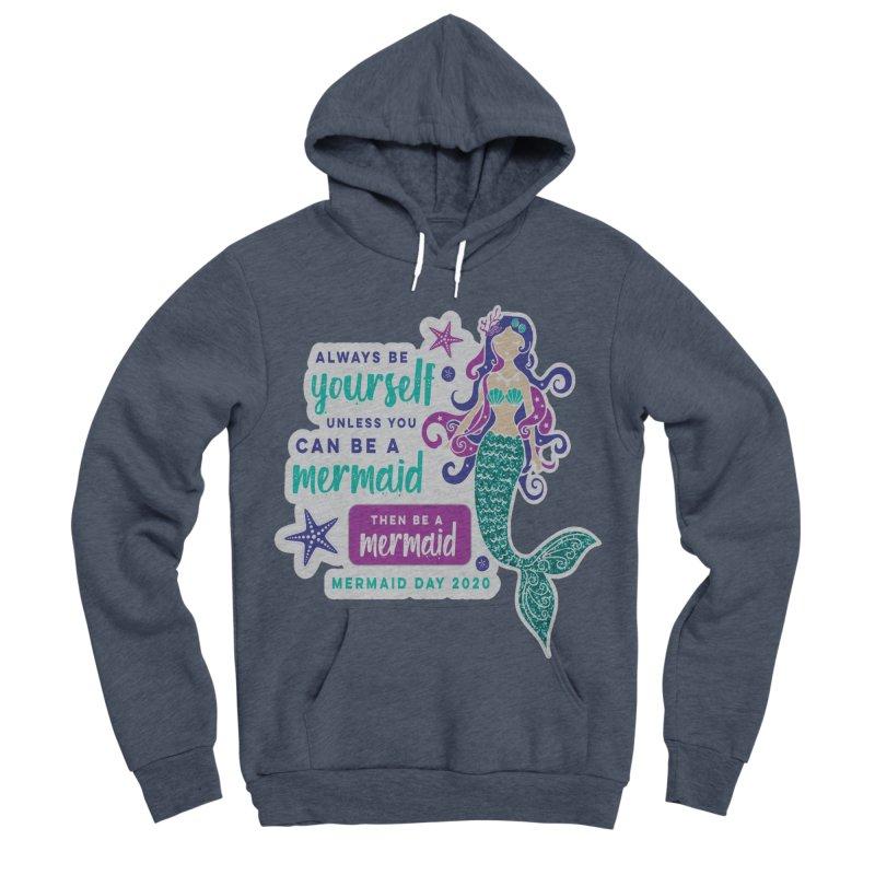 Be A Mermaid Women's Sponge Fleece Pullover Hoody by Moon Joggers's Artist Shop