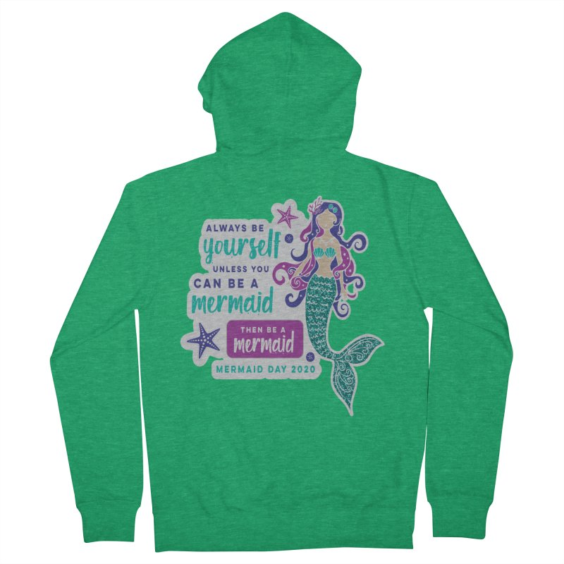 Be A Mermaid Men's French Terry Zip-Up Hoody by Moon Joggers's Artist Shop