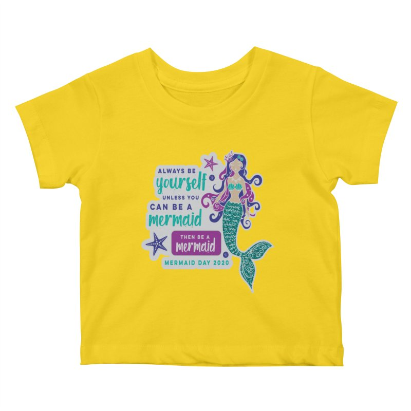 Be A Mermaid Kids Baby T-Shirt by Moon Joggers's Artist Shop